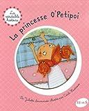 echange, troc Juliette Saumande - La princesse O'Petipoi