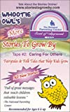 Whootie Owl's More Stories to Grow By