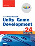 Unity Game Development in 24 Hours, S...