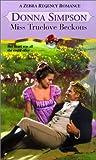 img - for Miss Truelove Beckons (Zebra Regency Romance) book / textbook / text book
