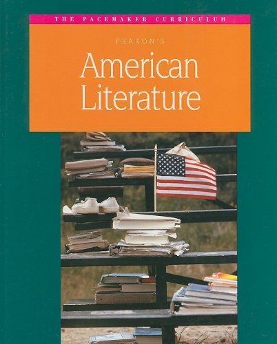 Fearon's American Literature (Pacemaker Curriculum)
