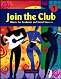 Join the Club - Book 1: Bk. 1 (0071123865) by NAYLOR