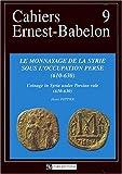 echange, troc Henri Pottier - Le monnayage de la Syrie sous l'occupation perse, 610-630