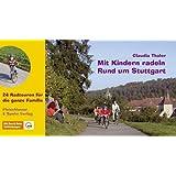 Mit Kindern radeln: Rund um Stuttgart