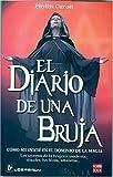 El diario de una bruja (Spanish Edition) (9707321504) by Phyllis Curott