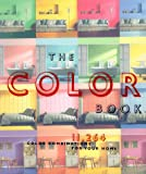 img - for The Color Book: 11,264 Color Combinations for Your Home book / textbook / text book