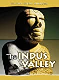 img - for The Indus Valley (History Opens Windows) book / textbook / text book