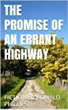 The Promise of an Errant Highway