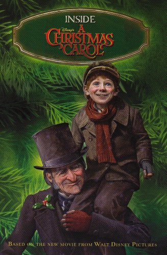 Inside Disney's A Christmas Carol (Disney Movie Tie-In Readers)