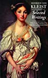 img - for Kleist: Selected Writings (Hackett Classics) book / textbook / text book