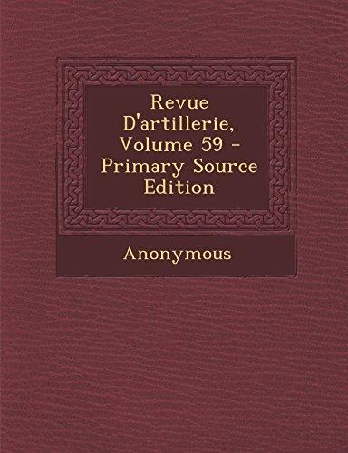 Revue D'Artillerie, Volume 59 - Primary Source Edition
