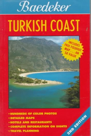 Baedeker Turkish Coast (Baedeker's Travel Guides)
