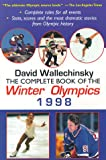 Complete Book of the Winter Olympics 1998 (Complete Book of the Olympics) (0879518189) by Wallechinsky, David