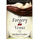 The Forgery of Venus: A Novel ~ Michael Gruber