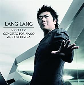 Lang Lang Nigel Hess Piano Concerto by UCJ