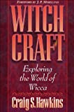 img - for Witchcraft: Exploring the World of Wicca book / textbook / text book