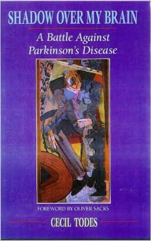 Shadow Over My Brain: A Battle Against Parkinson's Disease
