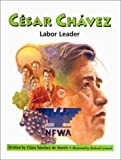 img - for Cesar Chavez: Labor Leader (Beginning Biographies: Hispanic Americans) book / textbook / text book