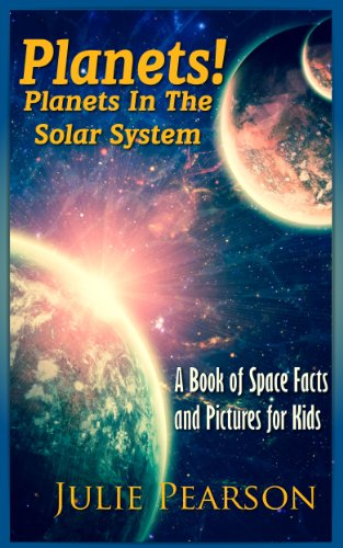 eBook Planets! Planets in The Solar System: A Book of ...