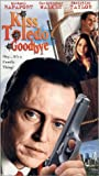 Kiss Toledo Goodbye [VHS]