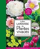 echange, troc Collectif - Le Petit Larousse des plantes vivaces