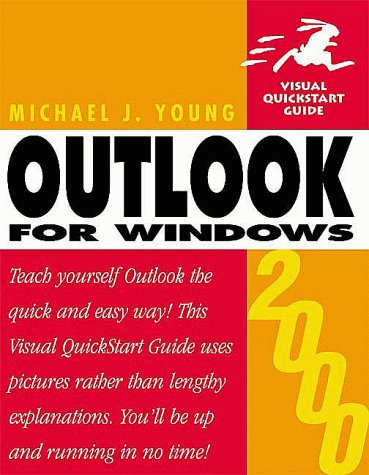 Microsoft Outlook 2000 for Windows (Visual QuickStart Guides)