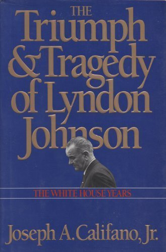 Triumph And Tragedy Of Lyndon Johnson: White House Years front-1026869