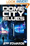 Dome City Blues