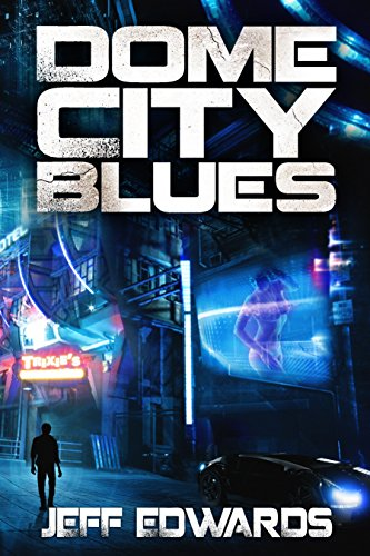 Dome City Blues by Jeff Edwards