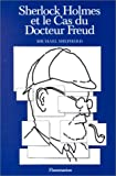 Sherlock Holmes et le cas du docteur Freud (French Edition) (2257104986) by Shepherd, Michael
