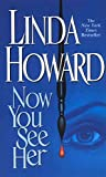 img - for [(Now You See Her)] [By (author) Linda Howard] published on (July, 1999) book / textbook / text book