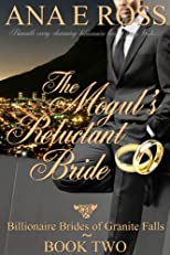 The Mogul's Reluctant Bride - Book Two (Billionaire Brides of Granite Falls)