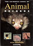 Mark Carwardine The Guinness Book of Animal Records