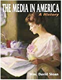 The Media in America: A History
