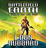L. Ron Hubbard Battlefield Earth: A Saga of the Year 3000