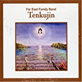 Tenkujin By Far East Family Band (2007-04-02)