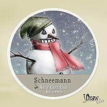 Der Schneemann: iDrawTales (       ungekürzt) von Hans Christian Andersen Gesprochen von: Samy Andersen