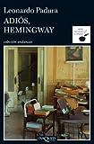 Adi�s, Hemingway
