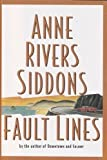 Fault Lines: A Novel (0060176148) by Anne Rivers Siddons