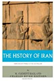 img - for The History of Iran from Ancient Persia to the Ayatollahs book / textbook / text book