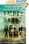 Empty Hands, Open Arms: The Race to S...