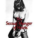 The Sexual Hunger of Helen - A Tormented Tale of Sex, Desire, Freedom