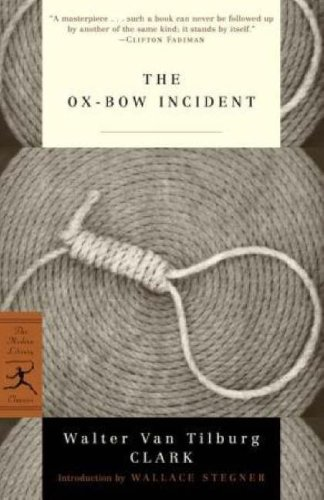 The Ox-Bow Incident (Modern Library Classics)