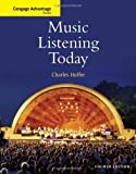 Music Listening Today (Cengage Advantage Books)