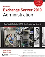 Exchange Server 2010 Administration