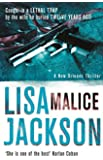 Malice: New Orleans series, book 6 (New Orleans thrillers)