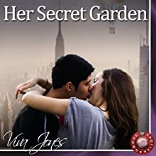 Her Secret Garden: An Erotic Story Audiobook by Viva Jones Narrated by Tanya Brack