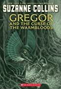 The Underland Chronicles #3: Gregor and the Curse of the Warmbloods by Suzanne Collins cover image