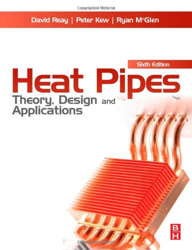 heat pipes - theory design and applications