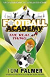 Football Academy: The Real Thing
